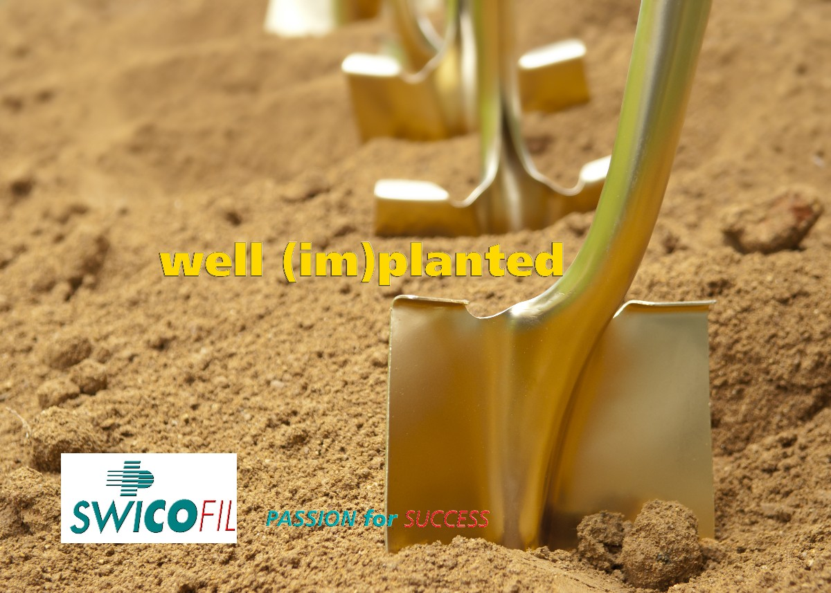 With Swicofil as your partner you are well implanted.